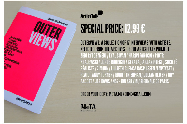 MoTA EDITIONS 1: OUTERVIEWS. CONVERSATIONS WITH ARTISTS